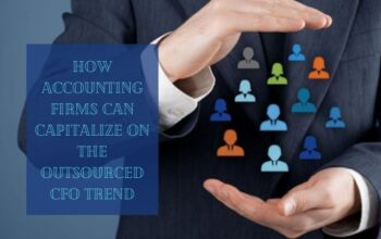 How Accounting Firms Can Capitalize On The Outsourced CFO Trend